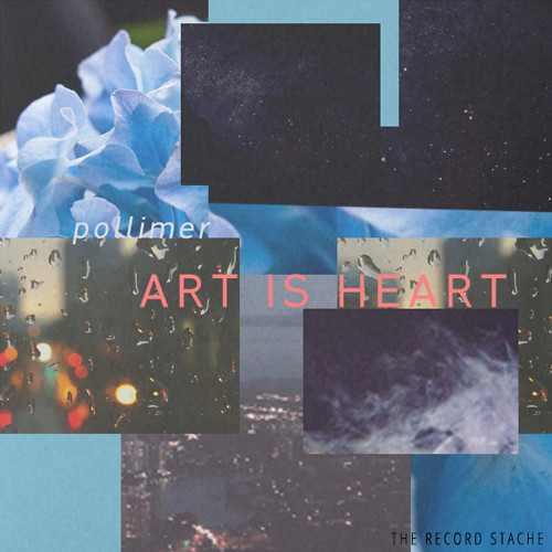 POLLIMER – ART IS HEART