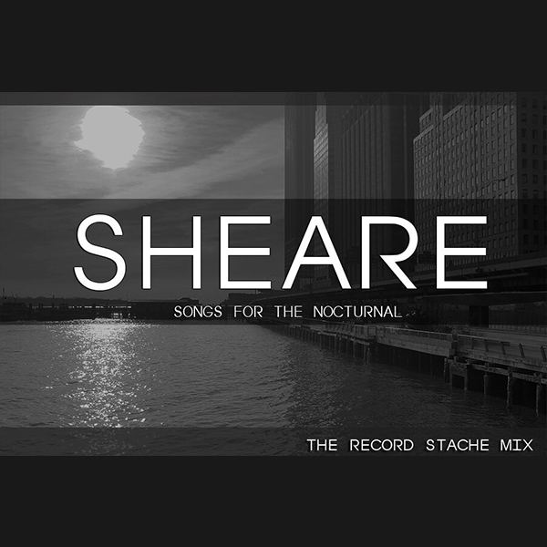 Sheare - Songs for the Nocturnal Mixtape