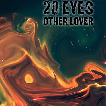 20 Eyes Other Lover